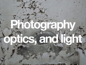 Photography, optics and light